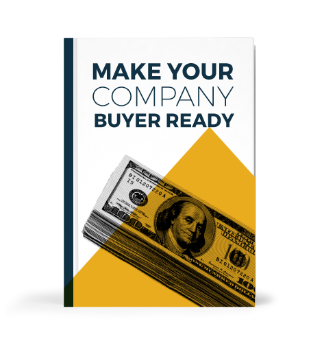 "BUILDING & EXITING A ""BUYER READY"" BUSINESS"